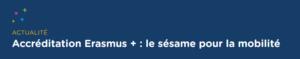 Atelier (2) - Candidature Accréditation Erasmus+